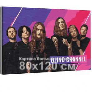 Blind Channel / Violent Pop 80х120 см Раскраска картина по номерам на холсте с неоновой краской AAAA-RS340-80x120